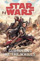 Star Wars: Guardians of the Whills, Rucka, Greg, New
