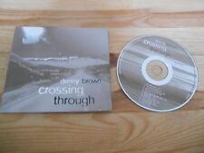 CD rock Denny Brown-crossing through (12) chanson DM Brown Music