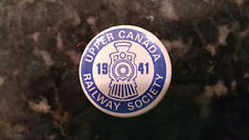 Vintage Upper Canada Railway Society 1941 Button Pinback Pin