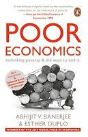 Poor Economics: Rethinking Poverty & the Ways- Abhijit V. Banerjee NEW Paperback