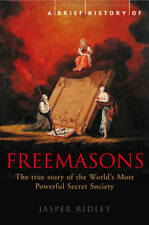 A Brief History of the Freemasons, Jasper Ridley, Used Excellent Book