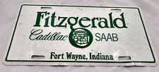 Fitzgerald Cadillac Saab Car Dealership License Plate Advertising Metal VTG