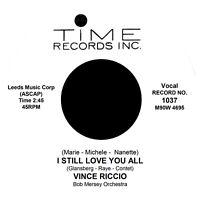 Marie-Michele-Nanette I STILL LOVE YOU ALL Vince Riccio