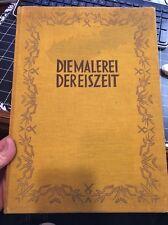 Diemalerei Dereiszeit By Von Herbert Kuhn , Tet Arnold Von Borsig Personal Copy!