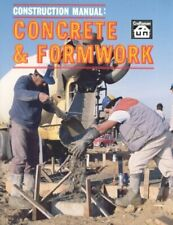 Construction Manual : Concrete and Formwork, Paperback by Love, T. W., Brand ...