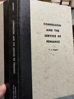 CONFESSION AND THE SERVICE OF PENANCE By F.J. Heggen, Catholic, 1st ed., 1968