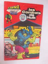 """Album Gamma Numéro 3 """"Les combats de Hulk"""" /Artima Color Marvel Super Star 1979"""