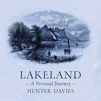 Lakeland: A Personal Journey, Very Good Condition Book, Davies, Hunter, ISBN 978