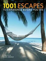 1001 Escapes to Experience Before You Die Book The Fast Free Shipping