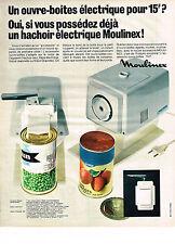PUBLICITE  1968    MOULINEX  ouvre boite hachoir