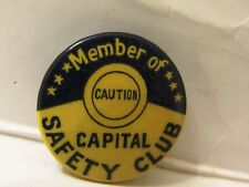 VINTAGE MEMBER CAPITAL SAFEY CLUB CELLULOID PINBACK BUTTON
