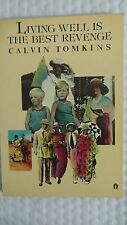 Living Well Is the Best Revenge Vol. 1 by Calvin Tomkins (1982, paperback)