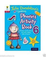 Oxford Reading Tree Songbird: Julia Donaldson SONGBIRDS PHONICS ACTIVITY Book 6