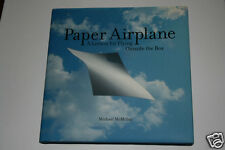Paper Airplane A Lesson for Flying Outside the Box Michael McMillan