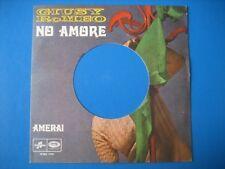 "GIUSY ROMEO GIUNI RUSSO ""No amore"" rara copertina forata per disco juke-box"