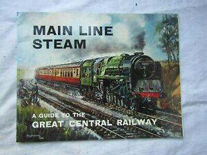 MAGAZINE MAINLINE STEAM A GUIDE TO GREAT CENTRAL RAILWAY