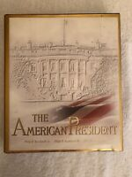 The American President by Philip B. Kunhardt, Peter W. Kunhardt - Hardcover Book