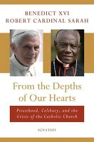 FROM THE DEPTH OF OUR HEARTS W/ POPE BENEDICT & CARDINAL SARAH   HARDCOVER