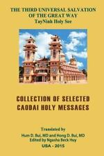 Collection of Selected CaoDai Holy Messages by Hum Bui (2015, Paperback)