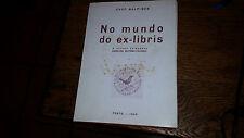 No Mundo do Ex-Libris 1956 1st Edition by Cruz Malpique Hardcover w Dust Jacket