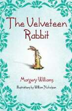 The Velveteen Rabbit by Margery Williams: New