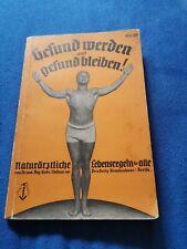 Buch Deutsches Reich Gesund Werden Und Gesund Bleiben Natur Ärztliche...