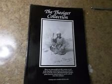 The Thesiger Collection A Catalogue of Black & White Photos by Wilfred Thesiger