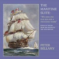 Peter Bellamy - The Maritime Suite: We Have Fed Our Sea For A Thousand Years
