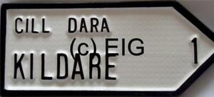 KILDARE Old Style Handpainted Cast Irish Road Sign County