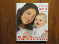 JO FROST(Supernanny)Signed Book(JO FROST'S CONFIDENT BABY CARE-08 1st Edit Softb