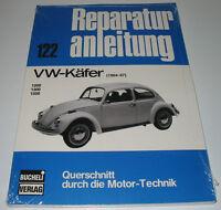 Reparaturanleitung VW Käfer 1200 / 1300 / 1500 Baujahr 1964 - 1967 Bucheli NEU!
