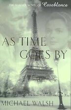 As Time Goes by by Michael Walsh (Paperback, 1998)
