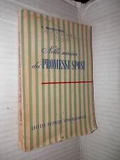 NELLA MINIERA DEI PROMESSI SPOSI Severino Monticone SEI 1965 libro letteratura