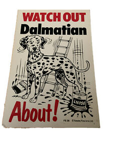 Watch Out Dalmatian About Sign Gift Idea