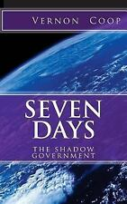 Seven Days : Shadow Government by vernon coop (2017, Paperback, Large Type)