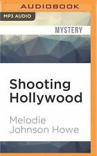 Shooting Hollywood : The Diana Poole Stories by Melodie Johnson Howe (2016,...