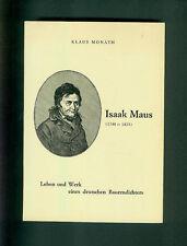 Isaak Maus Leben und Werk eines deutschen Bauerndichters Badenheim Kreuznach