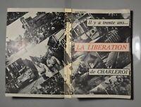 Il y a trente ans. la libération de Charleroi. Dédicacé par l'auteur
