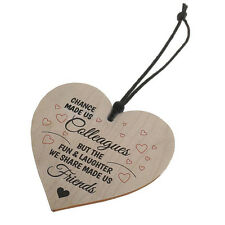 Chance Made Us Colleagues Fun and Laughter Wooden Heart Plaque Wine Tags C GIFT