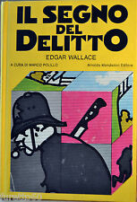Edgar Wallace: Il segno del delitto 1° ediz. Omnibus Mondadori 1978