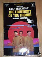 Star Trek: The Covenant of the Crown. 1st PB. 1989. vgc