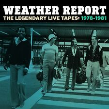 WEATHER REPORT THE LEGENDARY LIVE TAPES: 1978-1981 COFANETTO 4 CD NUOVO !!
