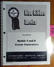 IH International Harvester McCormick F & G Cream Separator Manual GSS-1193 3/56
