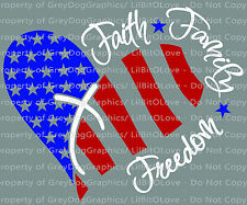 Faith Family & Freedom Vinyl Decal Patriotic Sticker Red White and Blue USA