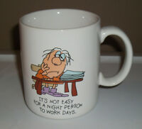 Vintage Hallmark Cartoon Man Night Person Work Days Office Handled Coffee Mug