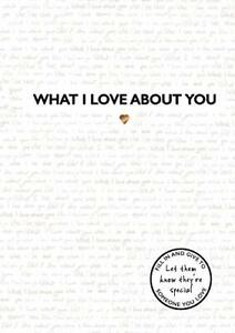 What I Love About You New Hardcover Book