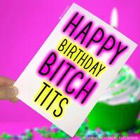 Funny Joke Balloon Birthday Card For FRIEND BEST MATE Happy Birthday Bitch T*ts