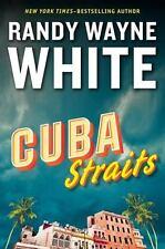 Cuba Straits (A Doc Ford Novel) by White, Randy Wayne