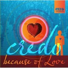 Credo - Because of Love [New CD] Holland - Import