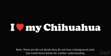 (2x) I love my Chihuahua Die Cut Decal Sticker <3 dog canine
